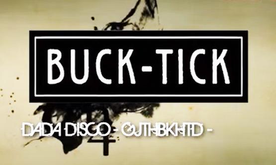 buck-tick DADA DISCO -G J T H B K H T D