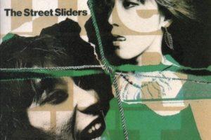 THE STREET SLIDERS